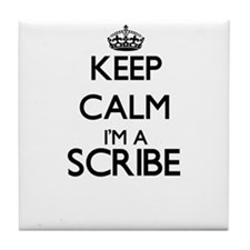 Keep calm I'm a Scribe Tile Coaster