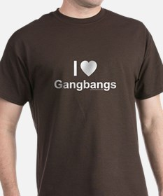 Gangbangs T-Shirt