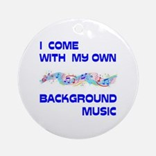 BACKGROUND MUSIC Ornament (Round)