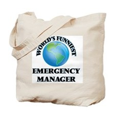 World's Funniest Emergency Manager Tote Bag