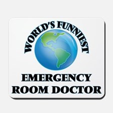 World's Funniest Emergency Room Doctor Mousepad