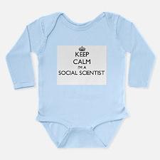 Keep calm I'm a Social Scientist Body Suit
