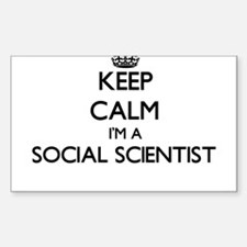 Keep calm I'm a Social Scientist Decal