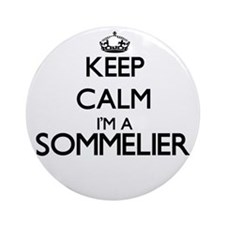 Keep calm I'm a Sommelier Ornament (Round)