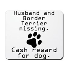 Husband And Border Terrier Missing Mousepad