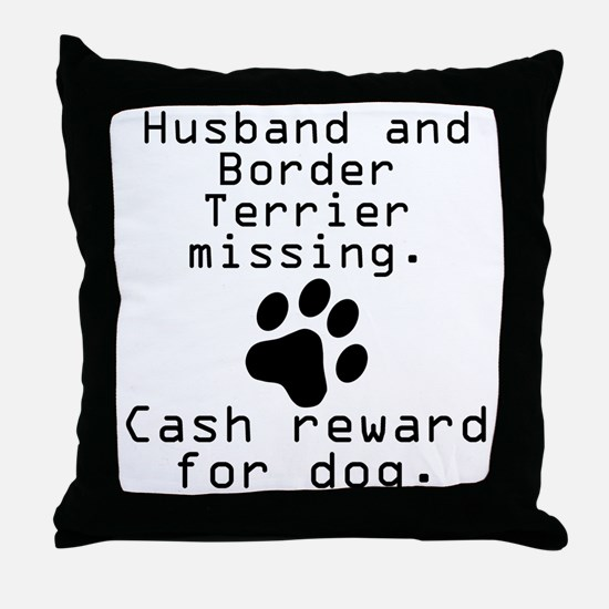 Husband And Border Terrier Missing Throw Pillow