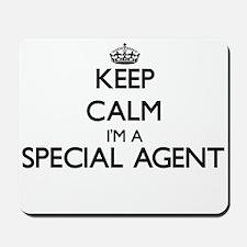 Keep calm I'm a Special Agent Mousepad