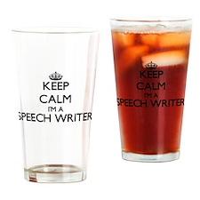 Keep calm I'm a Speech Writer Drinking Glass