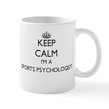 Keep calm I'm a Sports Psychologist Mugs