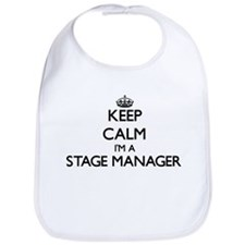 Keep calm I'm a Stage Manager Bib