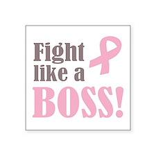 Fight Like A Boss Sticker