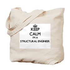 Keep calm I'm a Structural Engineer Tote Bag