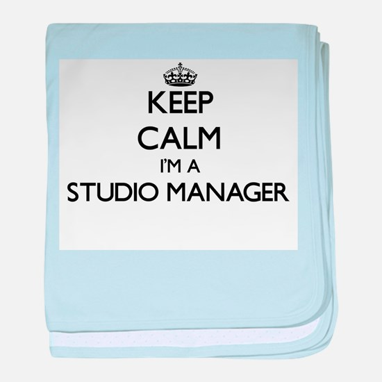 Keep calm I'm a Studio Manager baby blanket