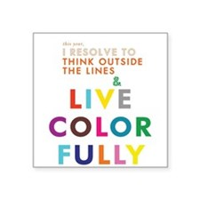 Live outside the Lines & live colorfullyco Sticker
