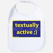 Textually Active WTF LMAO Bib