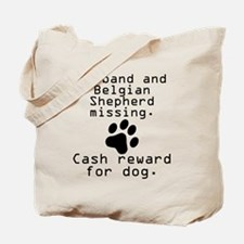 Husband And Belgian Shepherd Missing Tote Bag