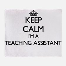 Keep calm I'm a Teaching Assistant Throw Blanket