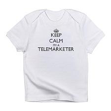 Keep calm I'm a Telemarketer Infant T-Shirt