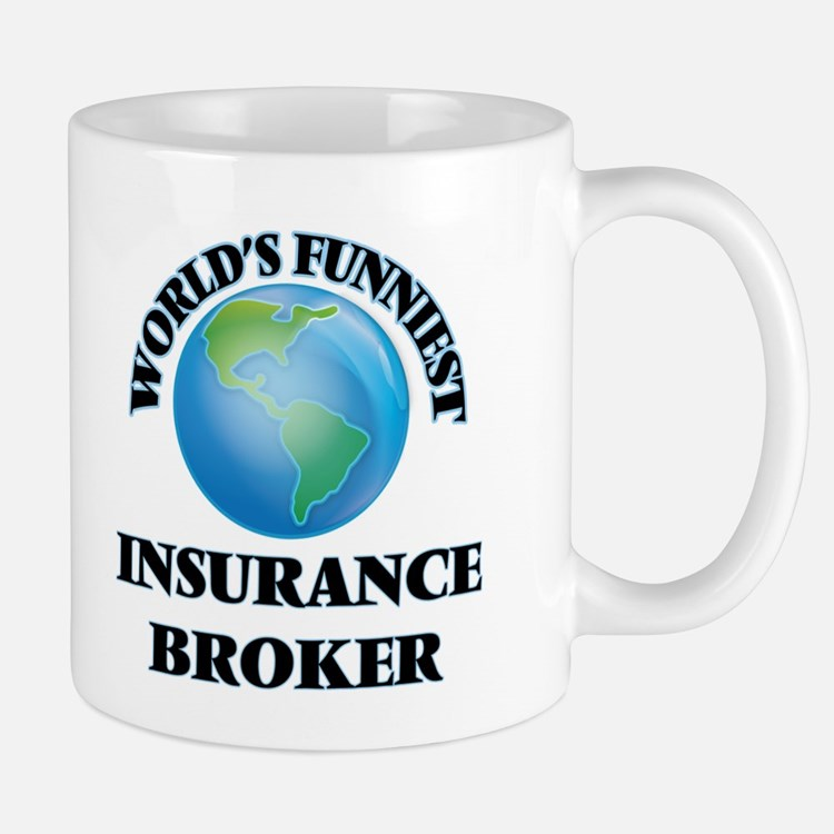 World's Funniest Insurance Broker Mugs