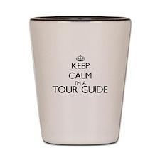 Keep calm I'm a Tour Guide Shot Glass