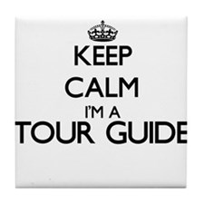 Keep calm I'm a Tour Guide Tile Coaster