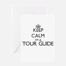 Keep calm I'm a Tour Guide Greeting Cards