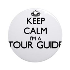 Keep calm I'm a Tour Guide Ornament (Round)
