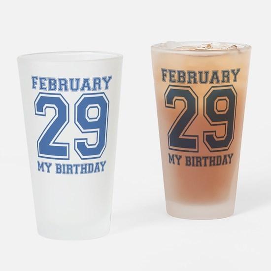 February 29 My Birthday Drinking Glass