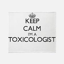 Keep calm I'm a Toxicologist Throw Blanket