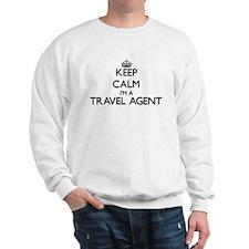 Keep calm I'm a Travel Agent Sweatshirt