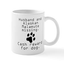 Husband And Alaskan Malamute Missing Mugs