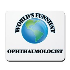 World's Funniest Ophthalmologist Mousepad
