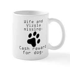 Wife And Vizsla Missing Mugs