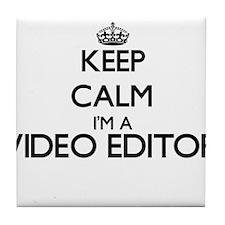 Keep calm I'm a Video Editor Tile Coaster