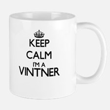 Keep calm I'm a Vintner Mugs