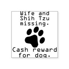 Wife And Shih Tzu Missing Sticker