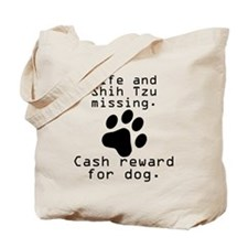Wife And Shih Tzu Missing Tote Bag