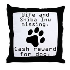 Wife And Shiba Inu Missing Throw Pillow