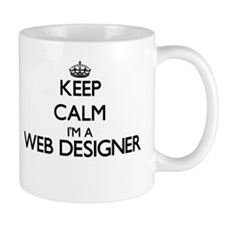 Keep calm I'm a Web Designer Mugs