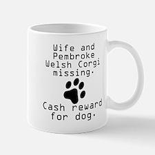 Wife And Pembroke Welsh Corgi Missing Mugs