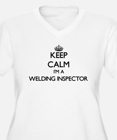 Keep calm I'm a Welding Inspecto Plus Size T-Shirt
