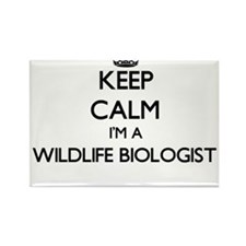 Keep calm I'm a Wildlife Biologist Magnets
