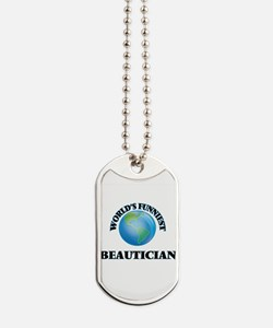 World's Funniest Beautician Dog Tags