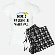 There's No Crying In Water Pajamas