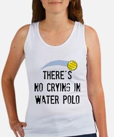 There's No Crying In Water Polo Tank Top