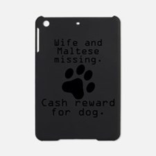 Wife And Maltese Missing iPad Mini Case