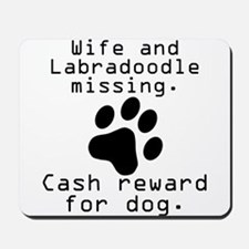 Wife And Labradoodle Missing Mousepad