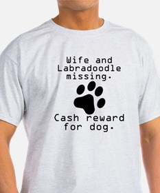 Wife And Labradoodle Missing T-Shirt
