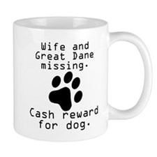 Wife And Great Dane Missing Mugs