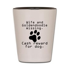 Wife And Goldendoodle Missing Shot Glass